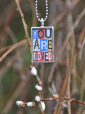 You Are Loved Necklace